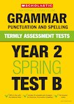 Termly Assessment Tests: Year 2 Grammar, Punctuation and Spelling Test B x 30