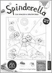 Spinderella Colouring Activity (1 page)