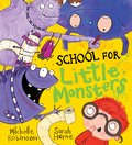 School for Little Monsters (PB)