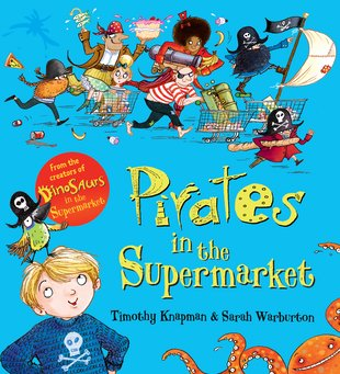 Pirates in the Supermarket (Board Book)