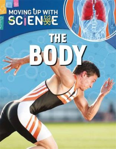 Moving Up with Science: The Body