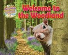 Living Things and Their Habitats: Welcome to the Woodland