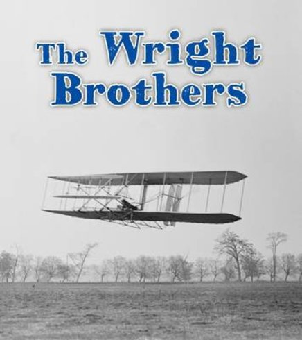 Important Events in History: The Wright Brothers