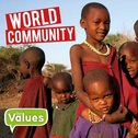 Our Values: World Community