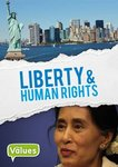 Our Values: Human Rights and Liberty