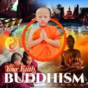 Your Faith: Buddhism