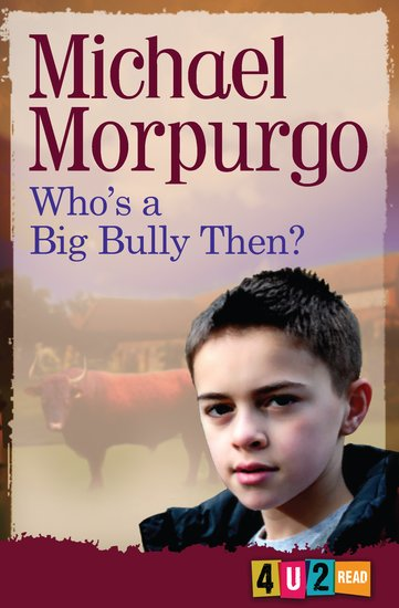 Barrington Stoke 4u2read: Who's a Big Bully Then?