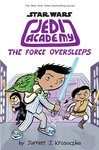 Jedi Academy 5: The Force Oversleeps (HB)