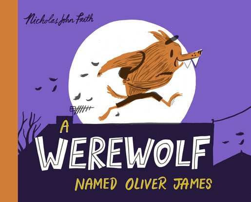 A Werewolf Named Oliver James HB