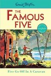 The Famous Five: Five Go Off in a Caravan