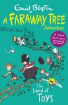 A Faraway Tree Adventure: The Land of Toys
