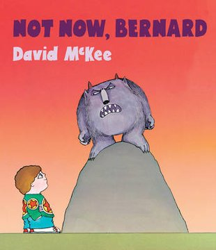 Not Now, Bernard (Board Book)
