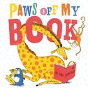 Paws Off My Book (PB)