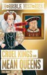 Cruel Kings and Mean Queens (New edition)