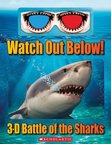 Watch Out Below! 3D Battle of the Sharks