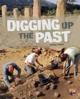 PM Sapphire: Digging Up The Past (PM Guided Reading Non-fiction) Level 30 (6 books)