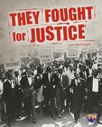 PM Sapphire: They Fought for Justice (PM Guided Reading Non-fiction) Level 30 (6 books)