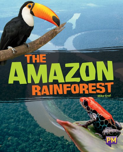 PM Sapphire: The Amazon Rainforest (PM Guided Reading Non-fiction) Level 29 (6 books)