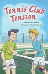 PM Sapphire: Tennis Club Tension (PM Guided Reading Fiction) Level 29 (6 books)