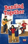 PM Ruby: Banding Together (PM Guided Reading Fiction) Level 28 (6 books)