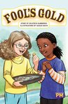 PM Ruby: Fool's Gold (PM Guided Reading Fiction) Level 27 (6 books)