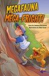 PM Ruby: Megafauna Mega-Fright (PM Guided Reading Fiction) Level 27 (6 books)