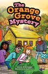 PM Ruby: The Orange Grove Mystery (PM Guided Reading Fiction) Level 27 (6 books)