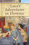 PM Emerald: Luca's Adventures In Florence (PM Guided Reading Fiction) Level 26 (6 books)