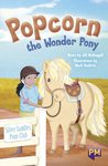 PM Emerald: Popcorn The Wonder Pony (PM Guided Reading Fiction) Level 25 (6 books)