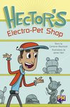PM Emerald: Hector's Electro-Pet Shop (PM Guided Reading Fiction) Level 25 (6 books)