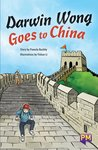 Darwin Wong Goes to China (PM Guided Reading Fiction) Level 30