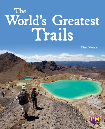 The World's Greatest Trails (PM Guided Reading Non-fiction) Level 27