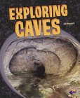 Exploring Caves (PM Guided Reading Non-fiction) Level 26