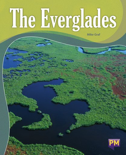 The Everglades (PM Guided Reading Non-fiction) Level 26