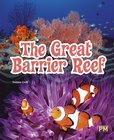 The Great Barrier Reef (PM Guided Reading Non-fiction) Level 25