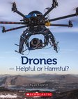 Drones - Helpful or Harmful? x 6