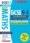 GCSE Grades 9-1: Foundation Maths Revision Guide for All Boards x 6