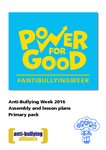 Anti-Bullying Week 2016 – Primary Lesson and Assembly Plans (16 pages)