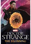 Doctor Strange: The Beginning