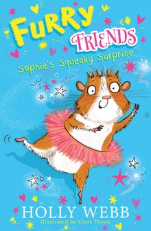 Furry Friends: Sophie's Squeaky Surprise