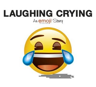 An Emoji Story: Laughing Crying