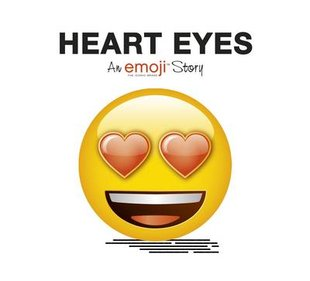 An Emoji Story: Heart Eyes