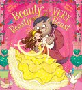 Beauty and the Very Beastly Beast (PB)