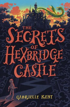 Alfie Bloom and the Secrets of Hexbridge Castle (NE)