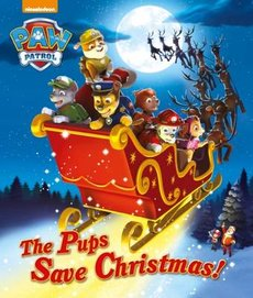 Nickelodeon Paw Patrol the Pups Save Christmas Picture Book