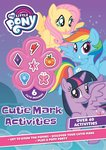 My Little Pony: Cutie Mark Activities