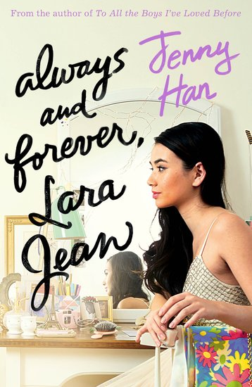 Always and Forever, Lara Jean - Scholastic Shop