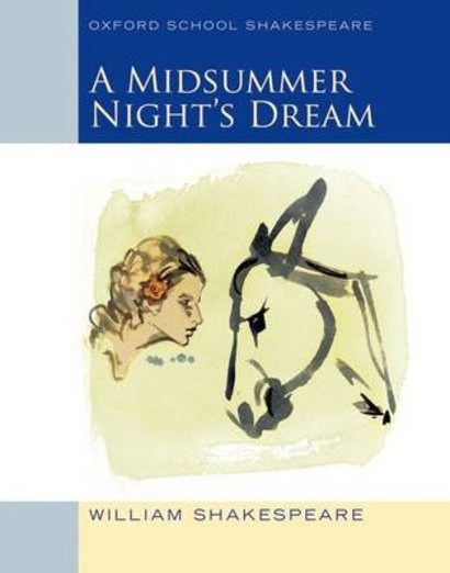 Oxford School Shakespeare: A Midsummer Night's Dream x 6