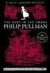 A Sally Lockhart Mystery: The Ruby in the Smoke x 6
