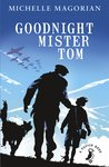 Goodnight Mister Tom x 6
